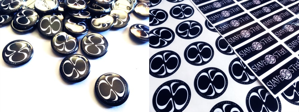 Image of Slave Steel Pin Badges and Stickers