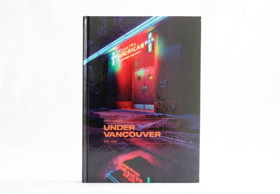 "Image of ""Under Vancouver 1972-1982"" (signed copy)."