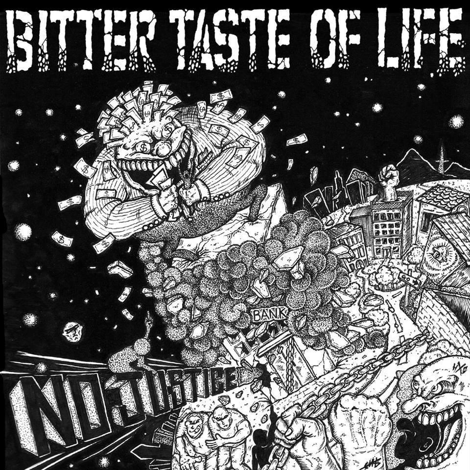 "Image of Bitter Taste Of Life - No Justice 7"" Vinyl"