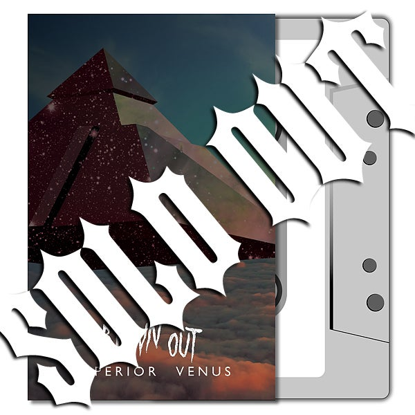 BLOWN OUT 'Superior Venus' Cassette & MP3