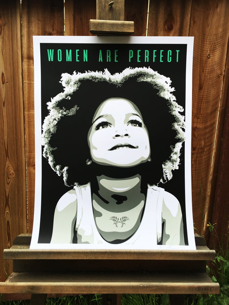 Image of Women Are Perfect Screen Print Second Edition