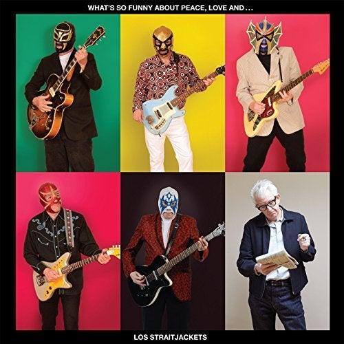 Image of LOS STRAITJACKETS: WHAT'S SO FUNNY ABOUT PEACE, LOVE AND... CD