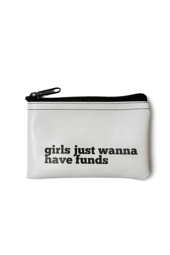 Image of Girls Just Wanna Have Funds vinyl zip pouch