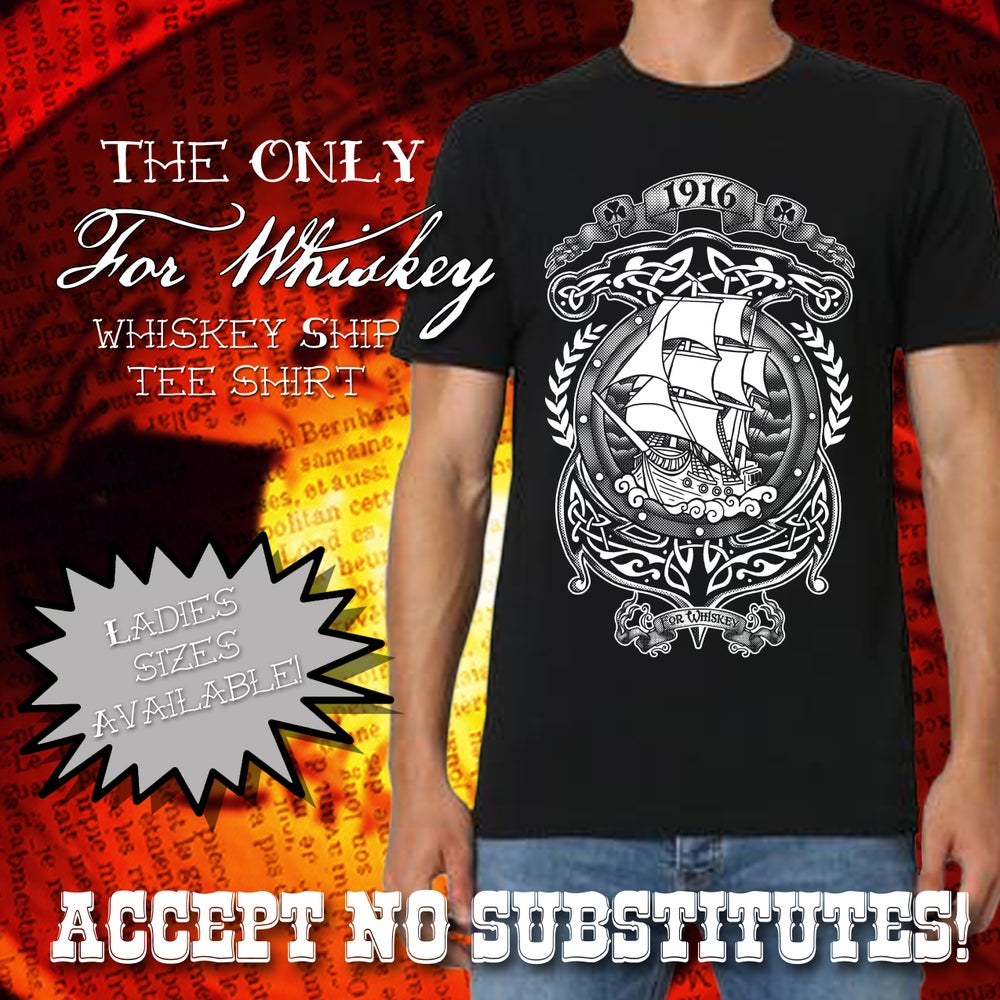 Image of For Whiskey Tee