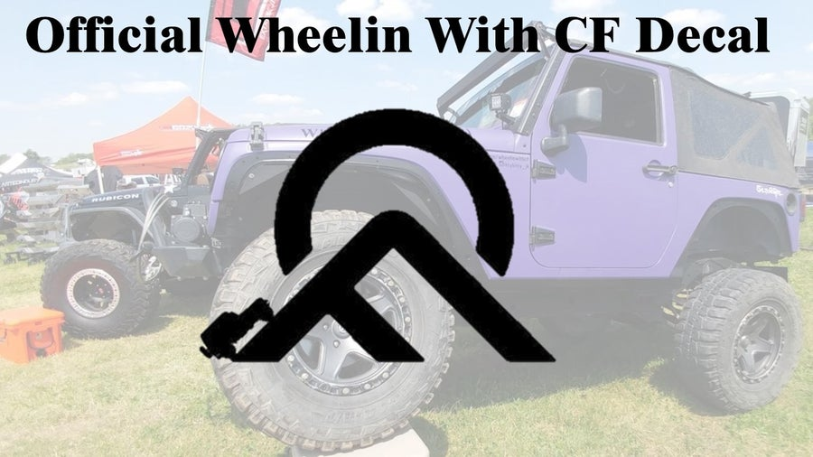 Image of Wheelin With CF Decal Small
