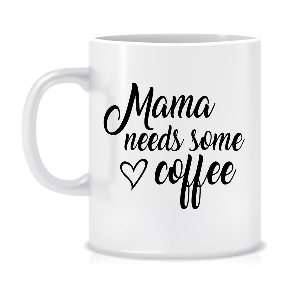 Image of Mama needs some coffee