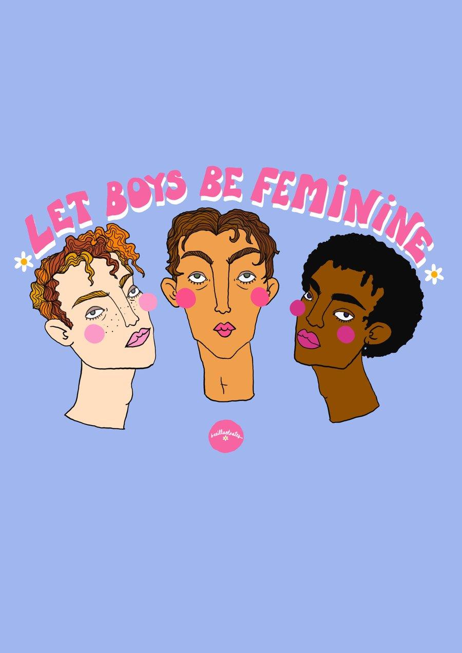 Image of 🦋 LET BOYS BE FEMININE 🦋