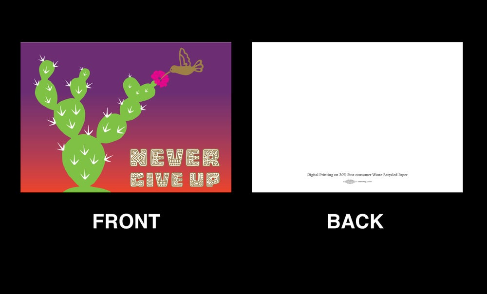 Image of Never Give Up Greeting Card (2017)