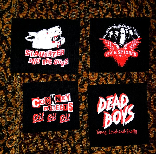 Image of Pick 1 patch - Dead Boys, Slaughter And The Dogs, Cockney Rejects