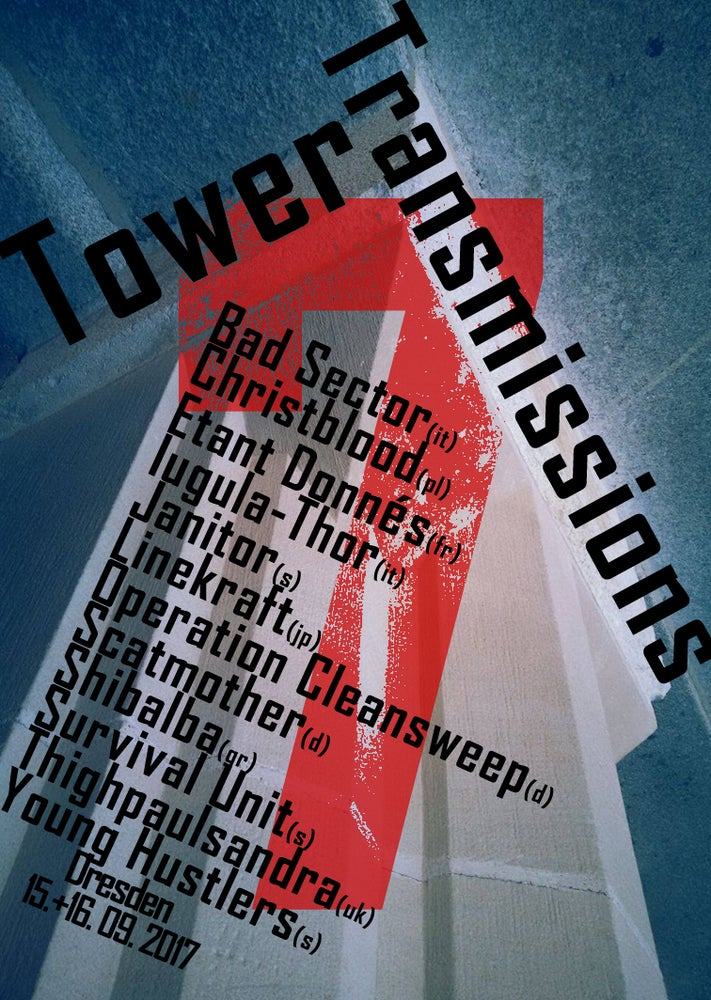 Image of TOWER TRANSMISSIONS VII - 2 day ticket.
