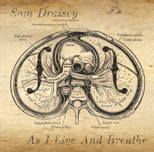Image of Sam Draisey - 'As I Live and Breathe' Album (CD)