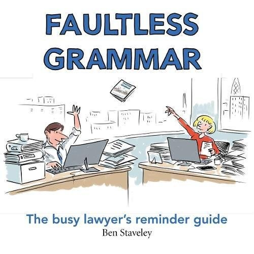 Image of Faultless Grammar - The busy lawyer's reminder guide