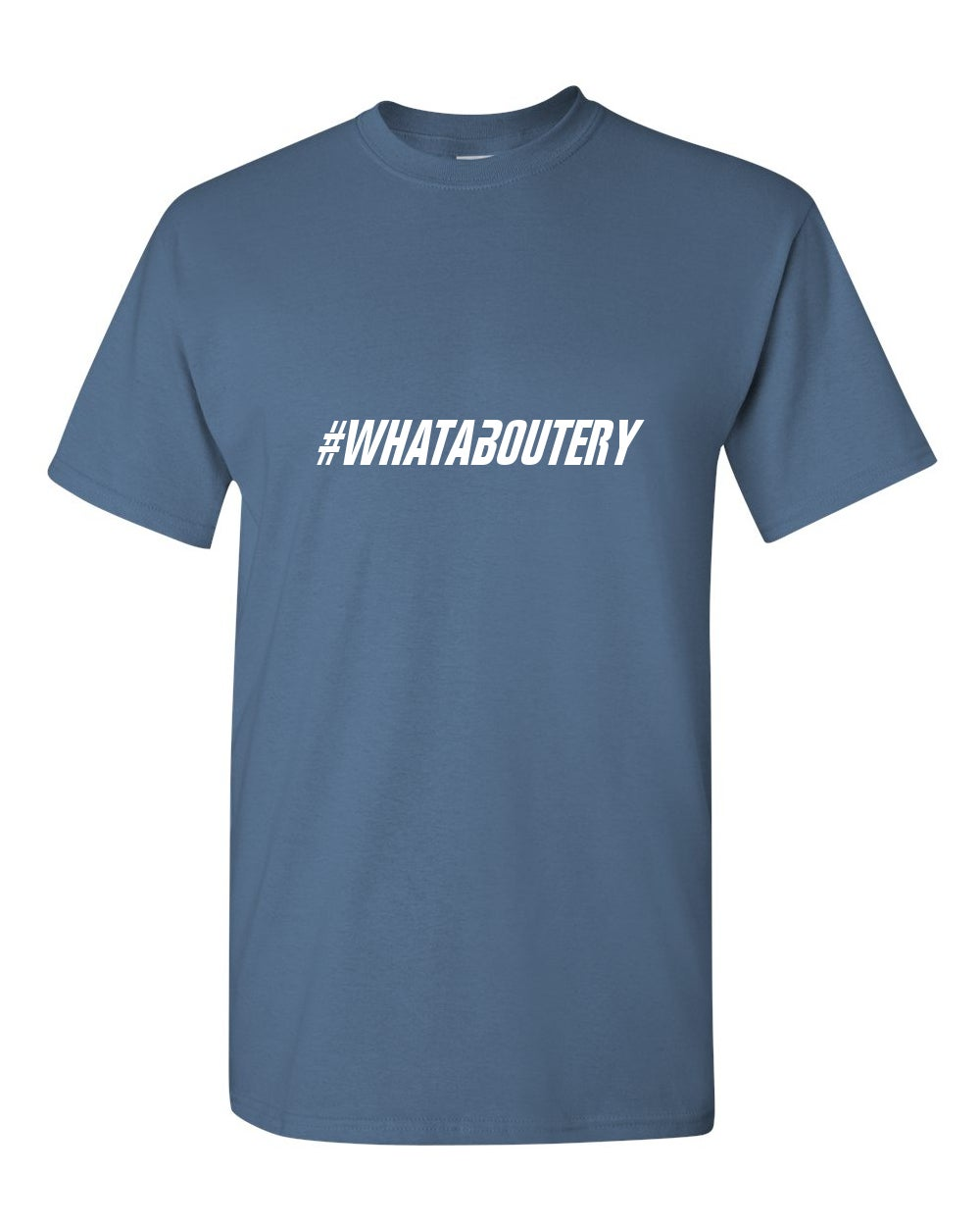 #Whataboutery T-Shirt