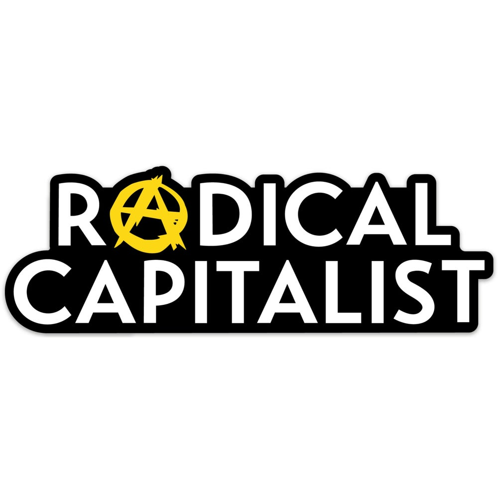 Image of Radical Capitalist Diecut Sticker