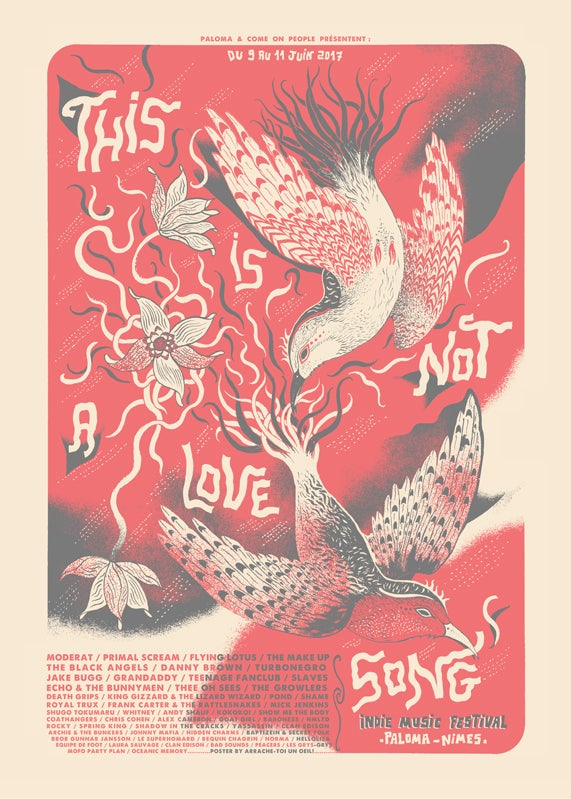 THIS IS NOT A LOVE SONG (Nîmes 2017) screenprinted poster