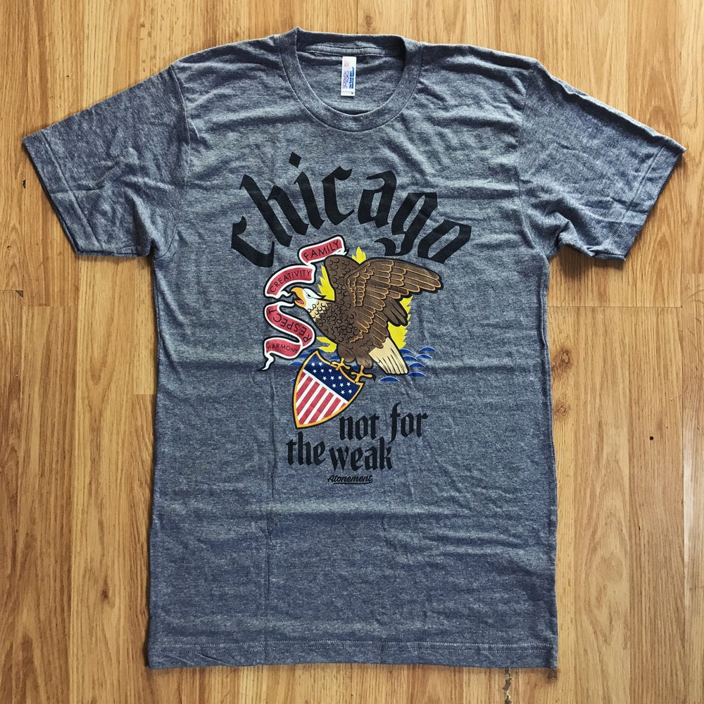 """Image of """"Chicago - Not For The Weak"""" Tee in Gray Tri-Blend"""