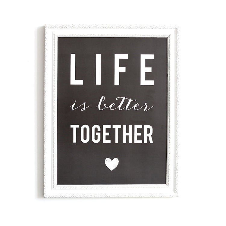 Image of AFFICHE 30x40 CM / LIFE IS BETTER TOGETHER / ARDOISE