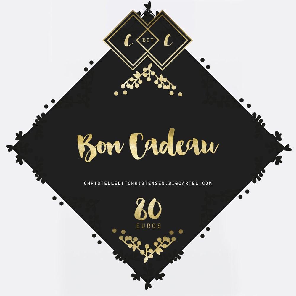 Image of Bon Cadeau - 80 euros