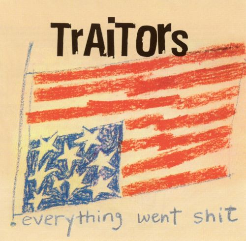 "Image of Traitors ""Everything Went Shit"" CD"