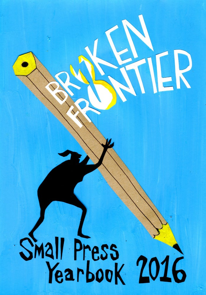 Image of Broken Frontier Small Press Yearbook 2016