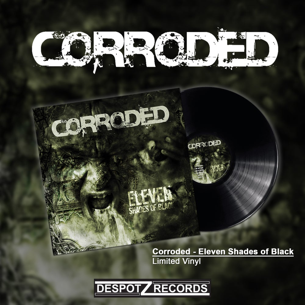 Image of Corroded - Eleven Shades Of Black (LP)