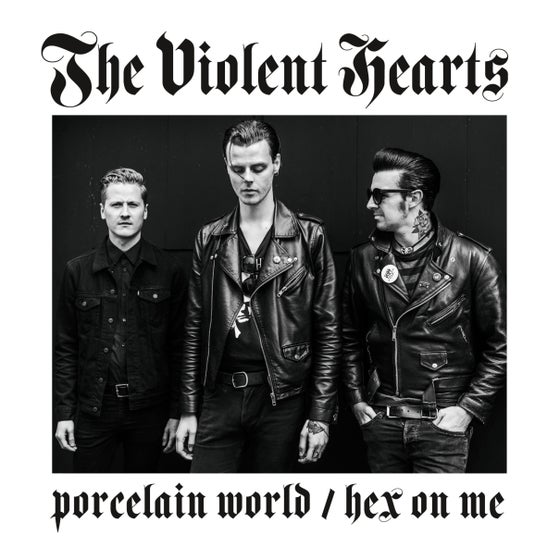 "Image of The Violent Hearts - Porcelain World / Hex On Me 7"" EP"