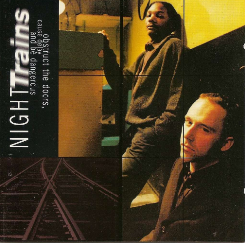 Image of Night Trains - Obstruct The Doors, Cause Delay and Be Dangerous (CD)