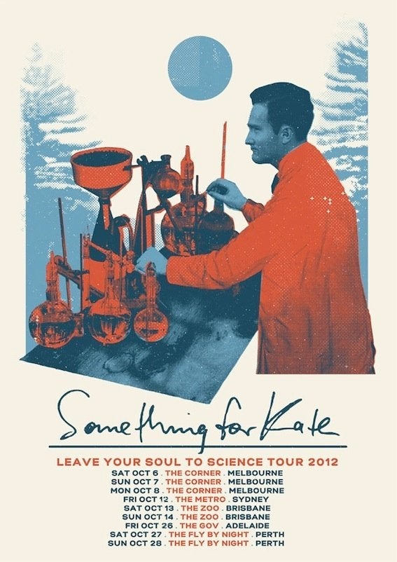 Image of Something for Kate - ' Leave Your Soul to Science' Poster