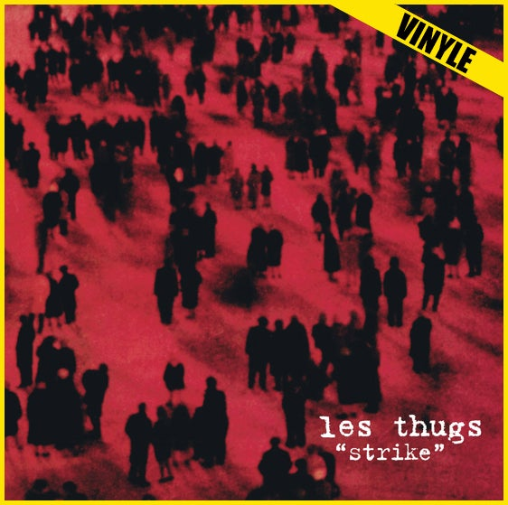"LES THUGS ""Strike"" LP (reissue 2017)"