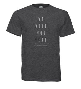 Image of will not fear shirt