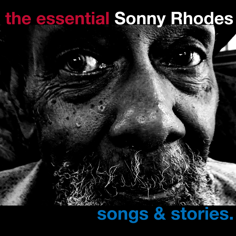 Image of The Essential Sonny Rhodes - Songs and Stories - CD