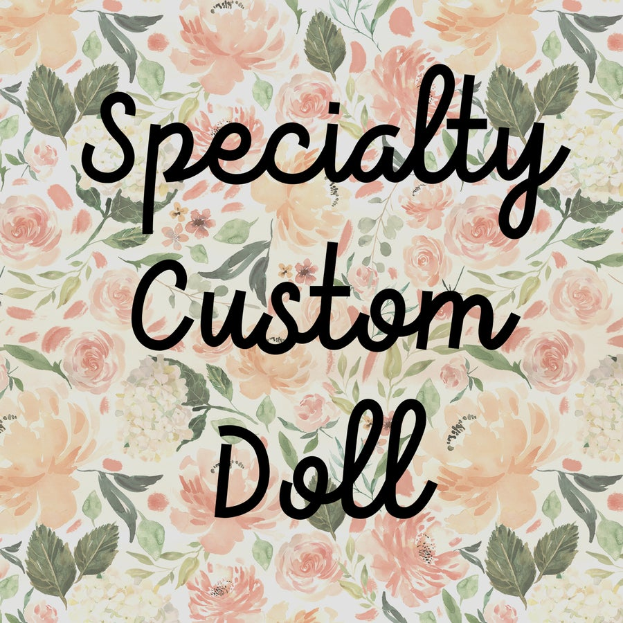Image of Specialty Custom Doll