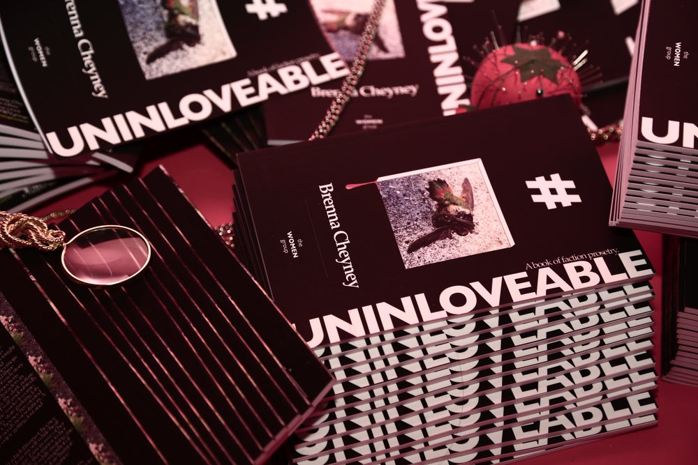 Image of UNINLOVEABLE: A book of faction prosetry // By Brenna Cheyney