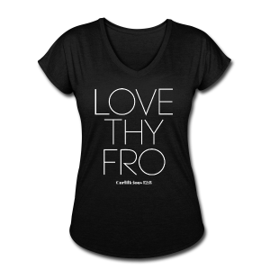 Image of Ladies LOVE THY FRO V-Neck Tshirt