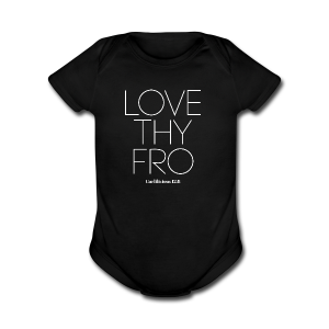 Image of Babies LOVE THY FRO Short Sleeve Bodysuit