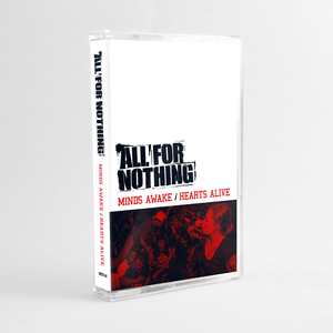 Image of ALL FOR NOTHING Special Edition Tape (PRE-ORDER!)