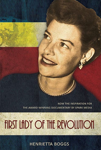 Image of First Lady of the Revolution by Henrietta Boggs
