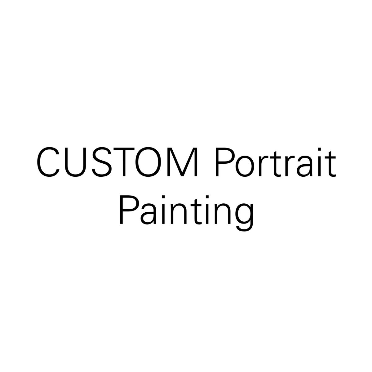 Image of CUSTOM Portrait Painting