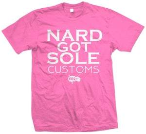 Image of Nard Got Sole Custom Tee