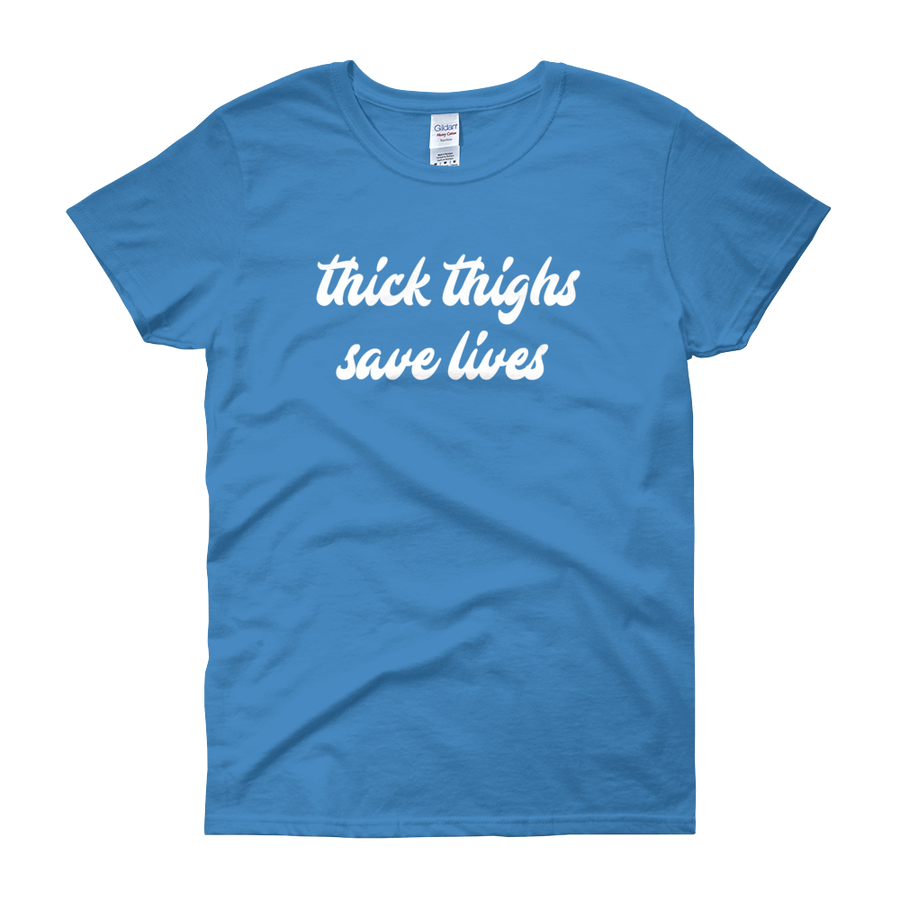 Image of Thick Thighs Save Lives Blue