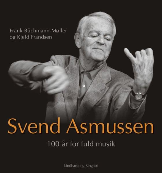Image of Svend Asmussen – 100 år for fuld musik.
