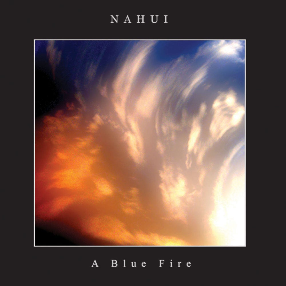 "Image of NAHUI ""A Blue Fire"" CD"