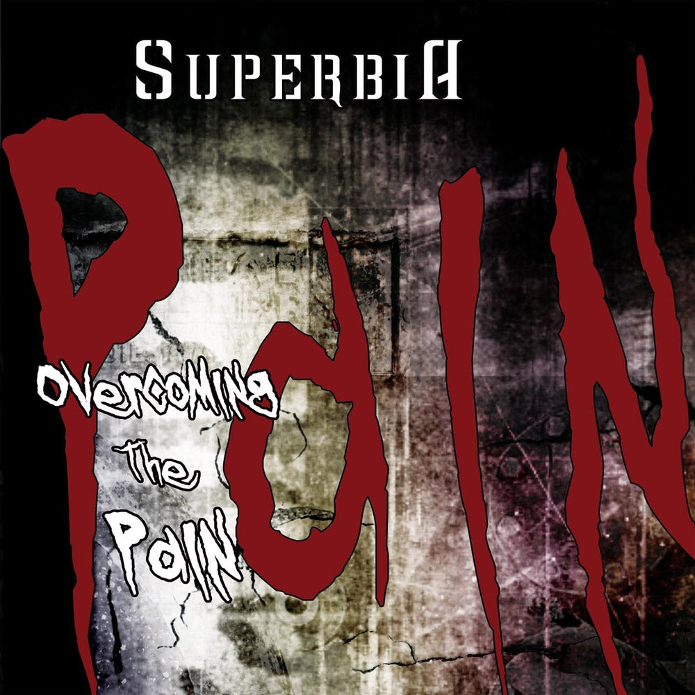 "Image of SUPERBIA ""Overcoming The Pain"" CD"