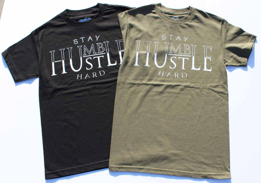 Image of Stay Humble, Hustle Hard