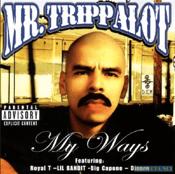 Image of Mr. Trippalot – My Ways