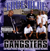 Image of True Blue– Gangsters