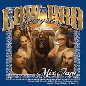 Image of Low Pro Gangster Mixtape