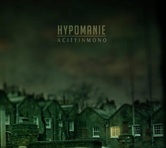 "Image of HYPOMANIE - ""A City In Mono"" jewel-case CD"