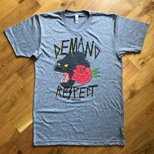 "Image of The ""Demand Respect"" Tee Version 1 in Gray Triblend"