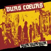 """Image of DURS COEURS - DUR DUR DUR 12"""""""